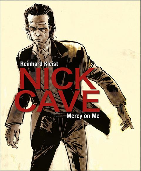'Mercy On Me' is a Nick Cave Graphic Novel Biography